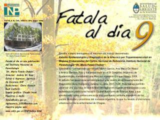 Fatala al día es una publicación  del Instituto Nacional de Parasitología