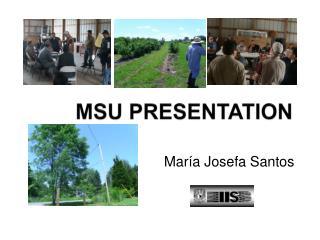 MSU PRESENTATION