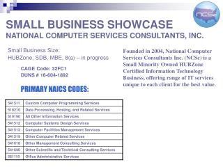 SMALL BUSINESS SHOWCASE NATIONAL COMPUTER SERVICES CONSULTANTS, INC.