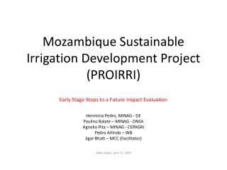 Mozambique Sustainable Irrigation Development Project PROIRRI