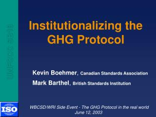 Institutionalizing the  GHG Protocol