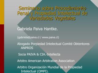Seminario sobre Procedimiento Penal y Propiedad Intelectual de Variedades Vegetales