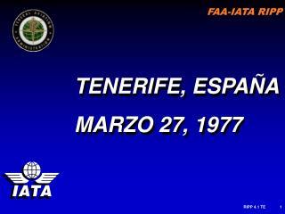 TENERIFE, ESPAÑA MARZO 27, 1977