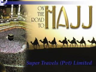 Super Travels (Pvt) Limited
