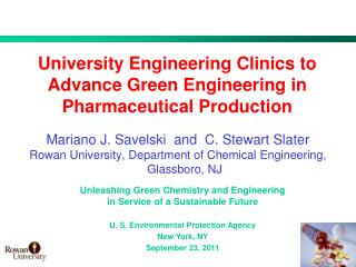 University Engineering Clinics to Advance Green Engineering in Pharmaceutical Production