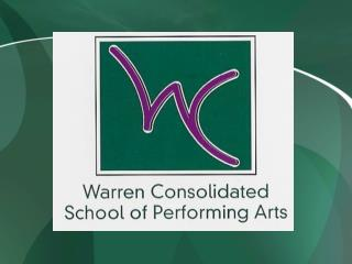 Warren Consolidated School of    Performing Arts