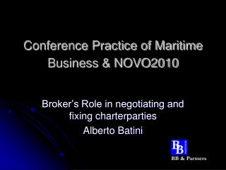 Conference Practice of Maritime Business & NOVO2010