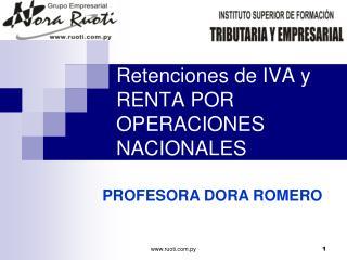 Retenciones de IVA y RENTA POR OPERACIONES NACIONALES