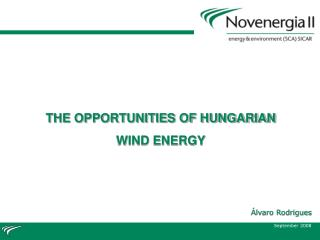 THE OPPORTUNITIES OF HUNGARIAN WIND ENERGY