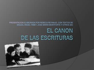 EL CANON  DE LAS ESCRITURAS