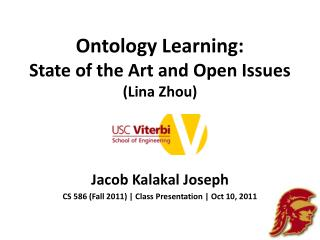 Ontology Learning:  State of the Art and Open Issues ( Lina  Zhou)