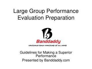 Large Group Performance Evaluation Preparation