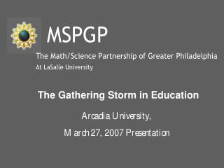 The Gathering Storm in Education