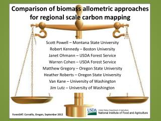 Comparison of biomass allometric approaches  for regional scale carbon mapping