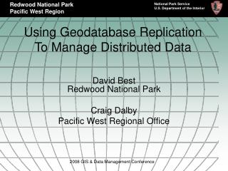 Using Geodatabase Replication To Manage Distributed Data