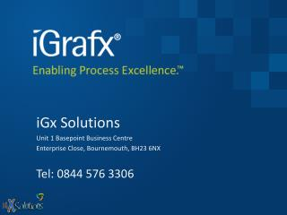 iGx  Solutions Unit 1  Basepoint  Business Centre Enterprise Close, Bournemouth, BH23 6NX