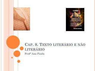 Cap. 8. Texto literário e não literário