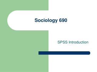 Sociology 690