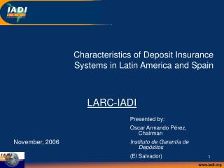 Characteristics of Deposit Insurance Systems in Latin America and Spain