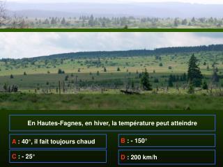 En Hautes-Fagnes, en hiver, la température peut atteindre