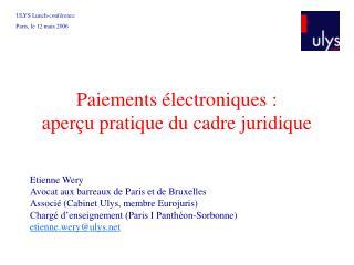 Paiements électroniques :  aperçu pratique du cadre juridique