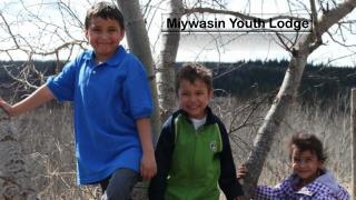 Miywasin Youth Lodge