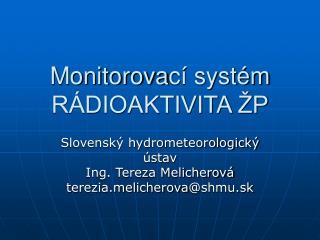 Monitorova c� syst�m R�DIOAKTIVITA �P