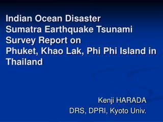 Kenji HARADA DRS, DPRI, Kyoto Univ.