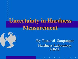 Uncertainty in Hardness Measurement