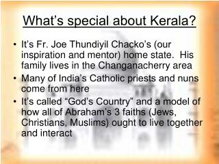 What's special about Kerala?