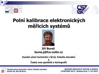 Polní kalibrace elektronických měřicích systémů