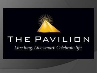 The Pavilion A next generation health club.