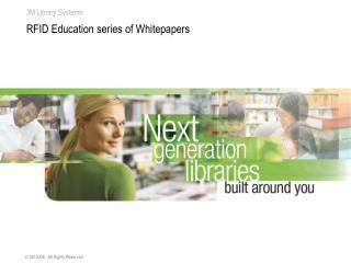 RFID Education series of Whitepapers