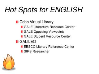 Hot Spots for ENGLISH