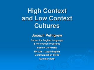 High Context  and Low Context  Cultures