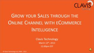 Grow your Sales through the Online Channel with eCommerce Intelligence
