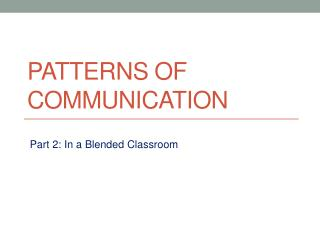 Patterns of Communication