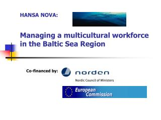HANSA NOVA: Managing a multicultural workforce     in the Baltic Sea Region