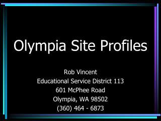 Olympia Site Profiles
