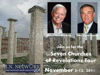 Seven Churches  of Revelations Tour