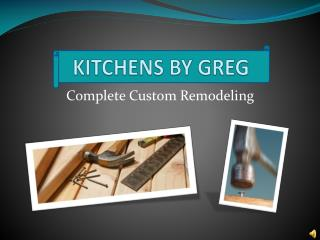 KITCHENS BY GREG