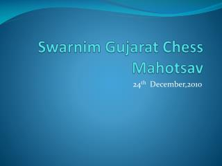 Swarnim Gujarat Chess Mahotsav