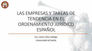 LAS EMPRESAS Y TAREAS DE TENDENCIA EN EL ORDENAMIENTO JURÍDICO ESPAÑOL