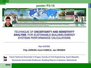 TECHNIQUE OF UNCERTAINTY AND SENSITIVITY  ANALYSIS FOR SUSTAINABLE BUILDING ENERGY