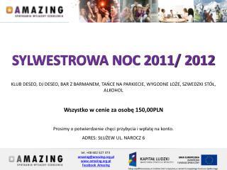 tel. +48 602 527 373 amazing@amazing.pl amazing.pl Facebook  Amazing