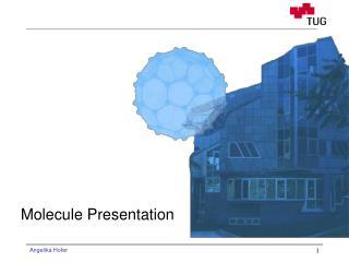 Molecule Presentation