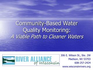 Community-Based Water  Quality Monitoring: A Viable Path to Cleaner Waters