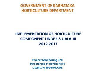 GOVERNMENT OF KARNATAKA HORTICULTURE DEPARTMENT