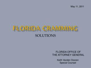 FLORIDA CRAMMING