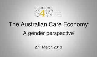 The Australian Care Economy: